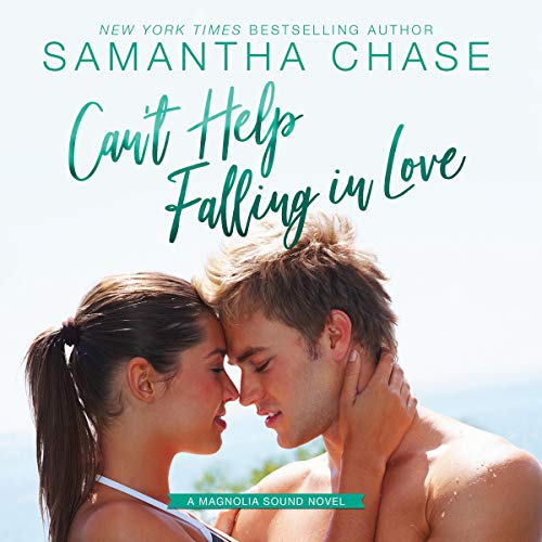 Can't Help Falling in Love Audiobook By Samantha Chase cover art
