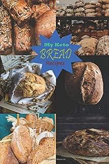 Keto Bread Recipe Blank Cookbook for Your Keto Recipe Ideas