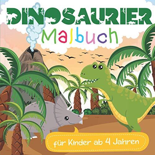 Dinosaurier Malbuch für Kinder ab 4 Jahren: Tyrannosaurus Rex, Triceratops, Mammut, Säbelzahntiger, Velociraptor und vielen weiteren Ausmalmotiven