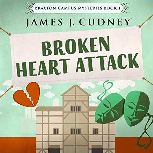 Broken Heart Attack: Death at the Theater cover art