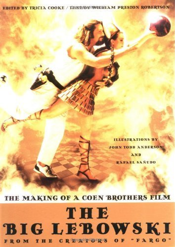 Big Lebowski: the Making of a Coen Brothers' Film by Tricia Cooke (1998-02-11)