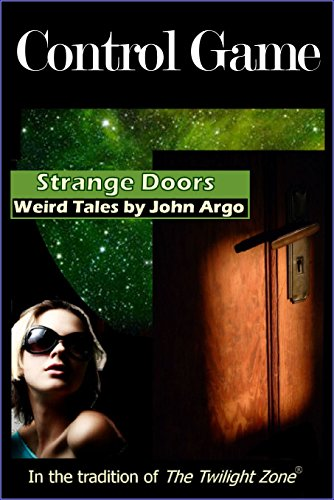 Control Game (Strange Doors (Weird Tales)) (English Edition)