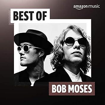 Best of Bob Moses