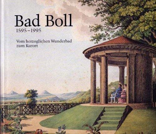 Bad Boll 1595-1995: Vom herzoglichen Wunderbad zum Kurort