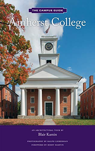 Amherst College: An Architectural Tour (The Campus Guide) (English Edition)