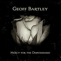 Mercy for the Dispossessed