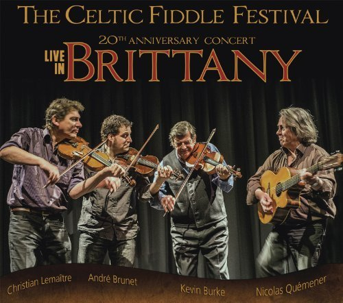 Live in Brittany by The Celtic Fiddle Festival (2013-05-04)