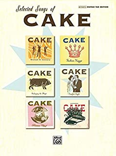 Selected Songs Of Cake, Authentic Guitar Tab Edition