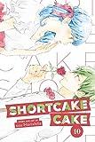 Shortcake Cake, Vol. 10 (10)