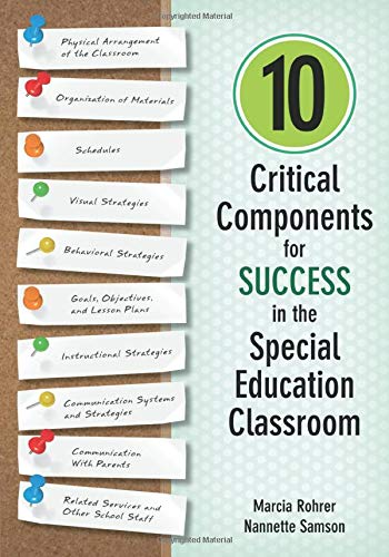 Compare Textbook Prices for 10 Critical Components for Success in the Special Education Classroom 1 Edition ISBN 9781483339160 by Rohrer, Marcia W.,Samson, Nannette M.