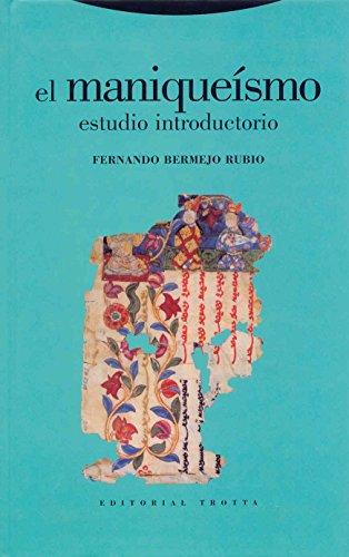 El Maniqueísmo. Estudio Introductorio (Estructuras y Procesos. Religión)