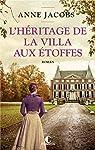 La villa aux étoffes, tome 3 : L'héritage de la villa aux étoffes par Jacobs