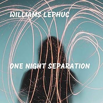 One Night Separation
