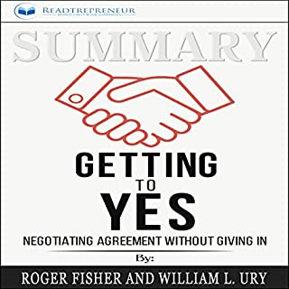 Summary: Getting to Yes: Negotiating Agreement Without Giving In audiobook cover art