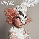 Songtexte von Lady Gaga - The Remix