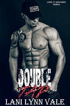Double Tap (Code 11- KPD SWAT Book 2) by [Lani Lynn Vale]