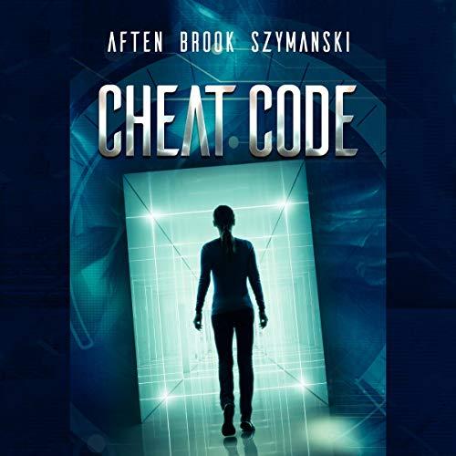 Cheat Code Audiobook By Aften Brook Szymanski cover art