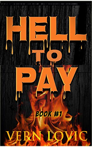 Hell To Pay: Thailand's Sickest Book 1 by [Vern Lovic]