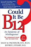 Best B12 Supplements - Could It Be B12?: An Epidemic of Misdiagnoses Review