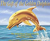 Gift of the Golden Dolpin