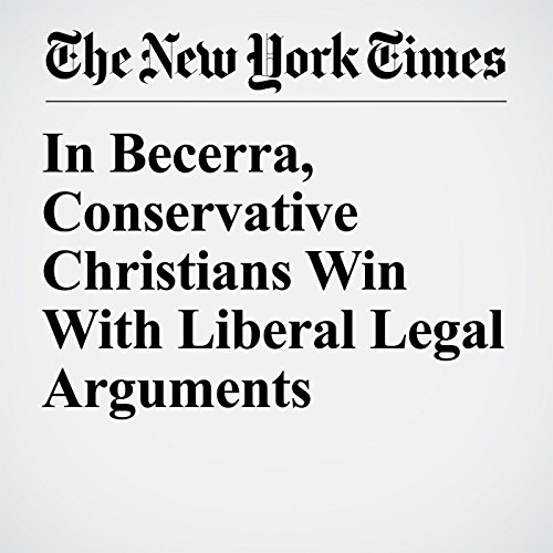 In Becerra, Conservative Christians Win With Liberal Legal Arguments copertina