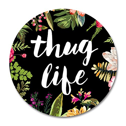 Thug Life Round Mouse Pad by Smooffly,Thug Life Fashion Design Circular Mousepad with Rubber 20cm