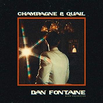 Champagne & Quail