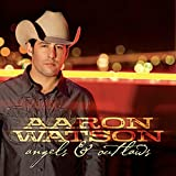 Stream Aaron Watson Music at Amazon