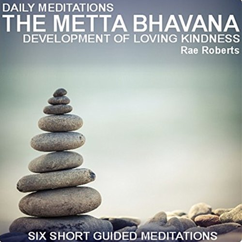 Daily Meditations: The Metta Bhavana Titelbild