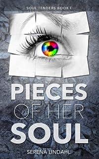 Pieces of Her Soul: A Reverse Harem Fantasy: Volume 1 (Soul Tenders)