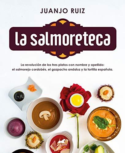 La Salmoreteca (Libro práctico)