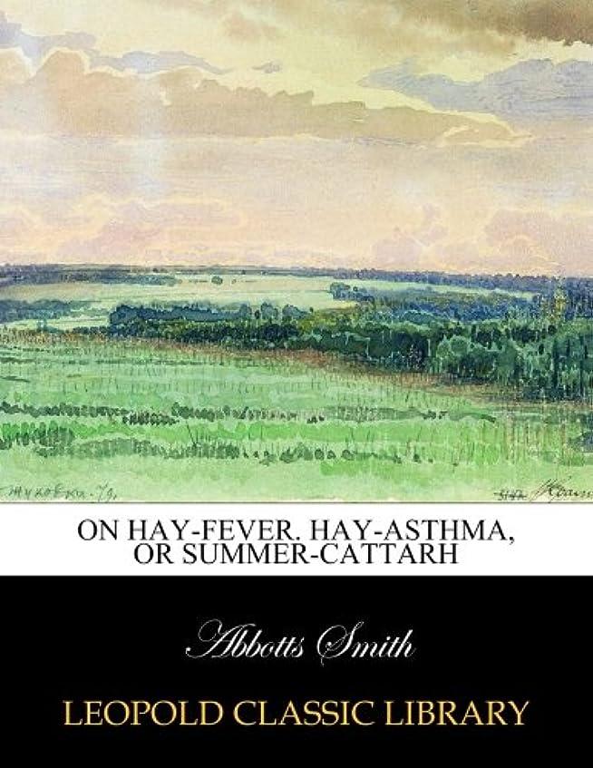 バンケットラベンダーゲージOn hay-fever. Hay-asthma, or Summer-Cattarh