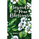 Beyond the Pear Blossoms Kindle eBook