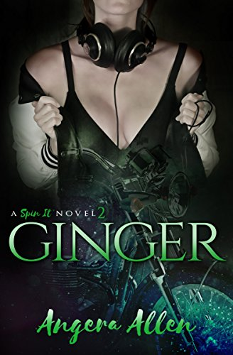 GINGER (SPIN IT SERIES Book 2) (English Edition) eBook: Allen ...
