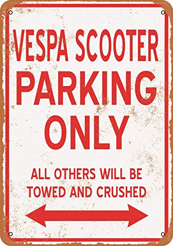 Metal Tin Sign, Vespa Scooter Parking Only Vintage Wall Plaque Man Cave Poster Decorative Sign Home Decor for Indoor Outdoor Birthday Gift 8x12 Inch