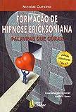 Formação de Hipnose Ericksoniana - Palavras que Curam