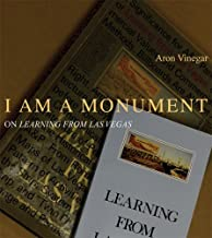 I Am a Monument: On Learning from Las Vegas: 0
