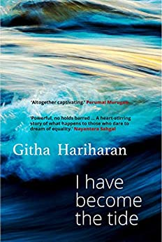 I Have Become The Tide by [Githa Hariharan]