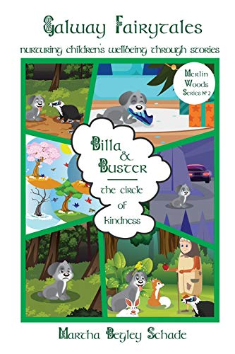 Billa & Buster: The Circle Of Kindness (Merlin Woods Series)
