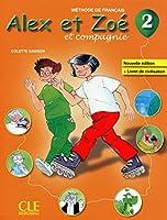 Alex et Zoe et compagnie: Livre de l'eleve + livret de civilisation 2