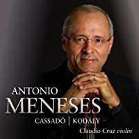 Works for Solo Cello by Antonio Meneses