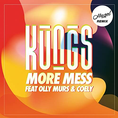 Kungs feat. Olly Murs & Coely