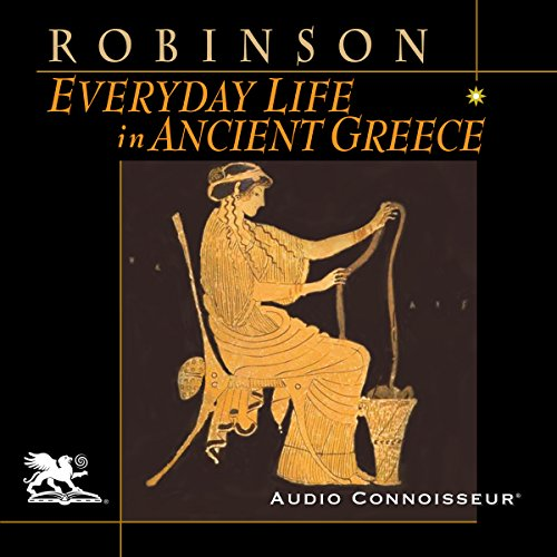 Everyday Life in Ancient Greece audiobook cover art