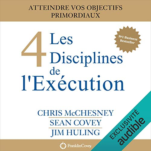 Les 4 Disciplines de l'Exécution audiobook cover art