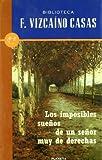 Los imposibles sueños de un señor muy de derechas (Biblioteca F. Vizcaíno Casas)