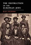 The Destruction of the European Jews: 1961 First Edition Facsimile