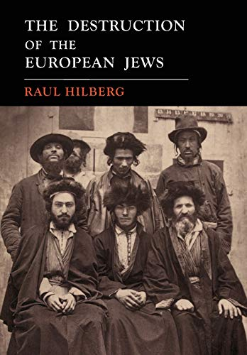 Compare Textbook Prices for The Destruction of the European Jews: 1961 First Edition Facsimile  ISBN 9781684223527 by Hilberg, Raul