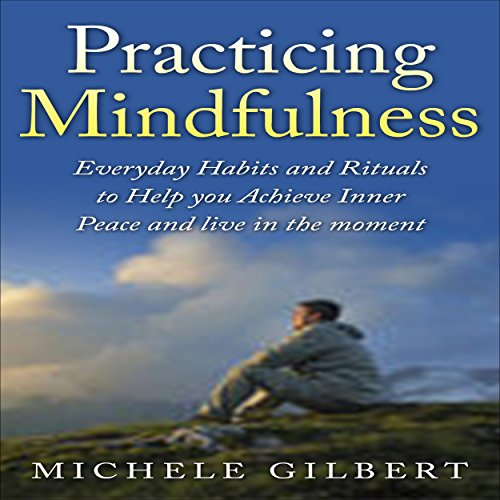 Practicing Mindfulness audiobook cover art
