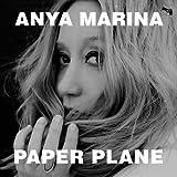 Songtexte von Anya Marina - Paper Plane