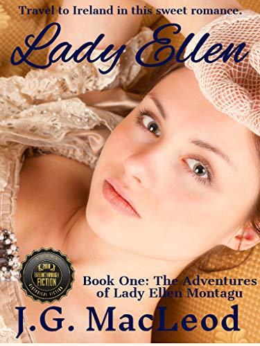 Lady Ellen: The Adventures of Lady Ellen Montagu